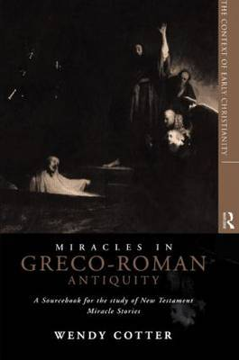 Miracles in Greco-Roman Antiquity by Wendy Cotter image