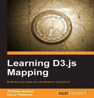Learning D3.js Mapping by Thomas Newton