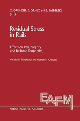 Residual Stress in Rails