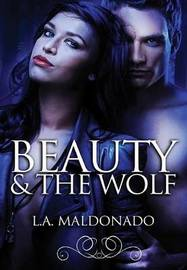 Beauty & the Wolf by L.A. Maldonado image