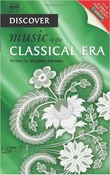 Discover Music of the Classical Era by Stephen Johnson