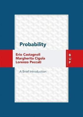 Probability by Erio Castagnoli