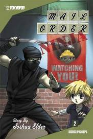 Mail Order Ninja: v. 2 by Erich Owen