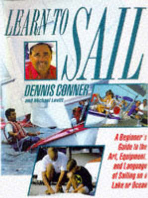 Learn to Sail by Dennis Conner