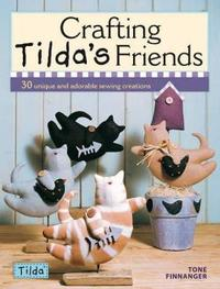 Crafting Tilda's Friends by Tone Finnanger image