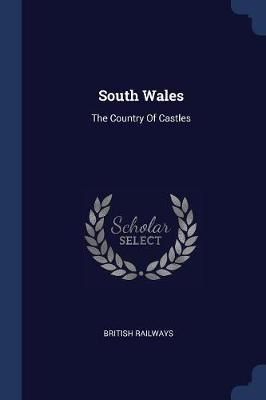 South Wales by British Railways