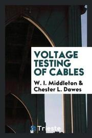 Voltage Testing of Cables by W I Middleton image