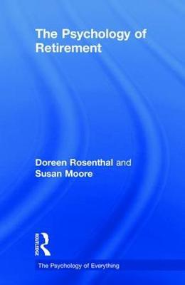 The Psychology of Retirement by Doreen Rosenthal