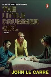 The Little Drummer Girl (Movie Tie-In) by John Le Carre
