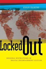 Locked Out by Evan Elkins