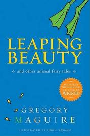 Leaping Beauty by Gregory Maguire image