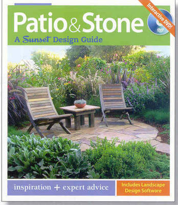 Patio and Stone: A Sunset Design Guide by Tom Wilhite
