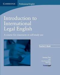 Introduction to International Legal English Teacher's Book by Jeremy Day