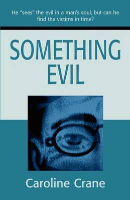 Something Evil by Caroline Crane