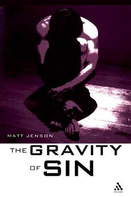 Gravity of Sin by Matt Jenson
