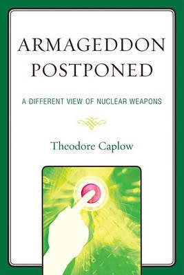 Armageddon Postponed by Theodore Caplow