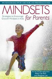 Mindsets for Parents by Mary Cay Ricci