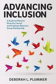Advancing Inclusion by Deborah L Plummer