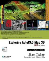 Exploring AutoCAD Map 3D 2015 by Prof Sham Tickoo Purdue Univ