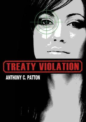 Treaty Violation by Anthony C Patton image