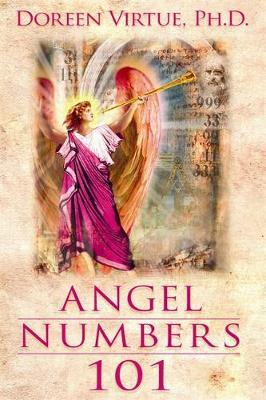 Angel Numbers 101 by Doreen Virtue image