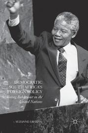 Democratic South Africa's Foreign Policy by Suzanne Graham