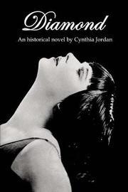 Diamond by Cynthia L Jordan