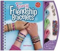 Fancy Friendship Bracelets by Klutz Press