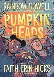 Pumpkinheads by Rainbow Rowell image