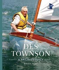 Des Townson: A Sailing Legacy by Brian Peet