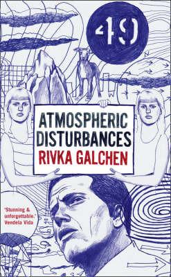 Atmospheric Disturbances by Rivka Galchen image