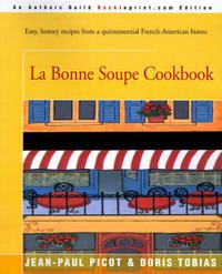 La Bonne Soupe Cookbook by Jean-Paul Picot image