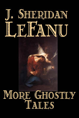 More Ghostly Tales by J. Sheridan Lefanu image