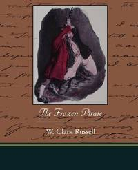 The Frozen Pirate by W Clark Russell image