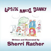 Upside Down Danny by Sherri Rather image