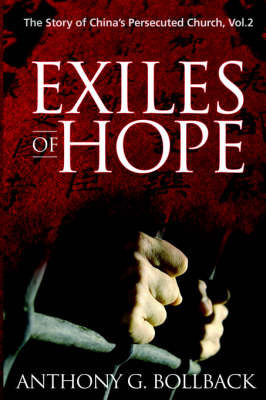 Exiles of Hope by Anthony Bollback