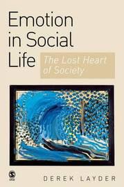 Emotion in Social Life by Derek Layder image