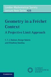 Geometry in a Frechet Context by C T J Dodson