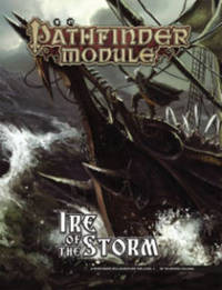 Pathfinder RPG: Module - Ire of the Storm