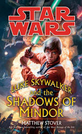 Star Wars: Luke Skywalker and the Shadows of Mindor by Matthew Stover image