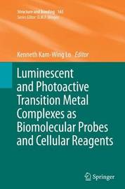 Luminescent and Photoactive Transition Metal Complexes as Biomolecular Probes and Cellular Reagents image