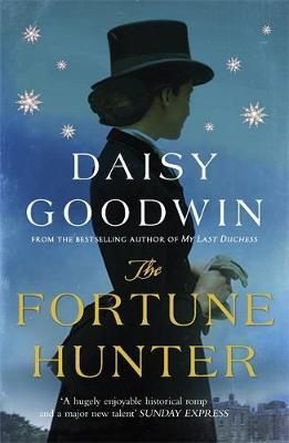 The Fortune Hunter by Daisy Goodwin image