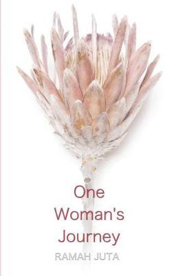 One Woman's Journey by Ramah Juta