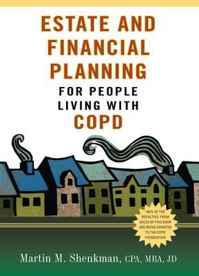 Estate Planning for People with COPD by Marty Shenkman