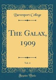 The Galax, 1909, Vol. 4 (Classic Reprint) by Davenport College image