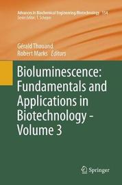 Bioluminescence: Fundamentals and Applications in Biotechnology - Volume 3