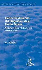 : Henry Fielding and the Augustan Ideal Under Stress (1972) by Claude Rawson image