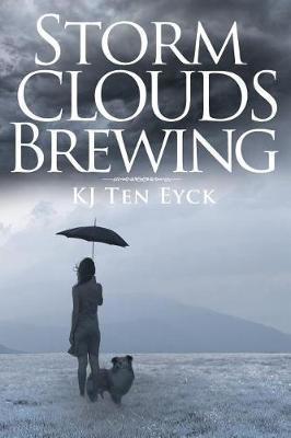 Storm Clouds Brewing by Kj Ten Eyck