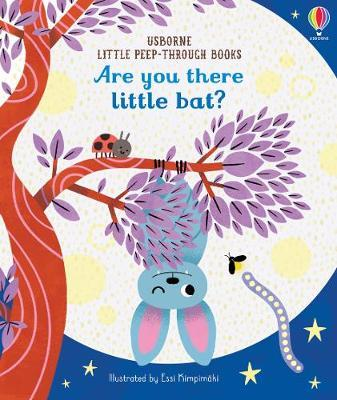 Are You There Little Bat? by Sam Taplin