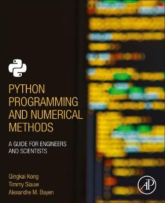 Python Programming and Numerical Methods by Alexandre Bayen